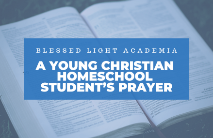 Young Christian Homeschool Student's Prayer